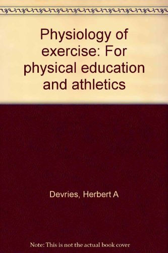 9780697071200: Physiology of exercise for physical education and athletics