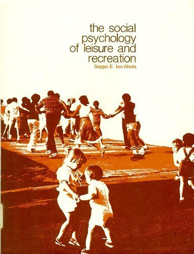 9780697071675: The Social Psychology of Leisure and Recreation