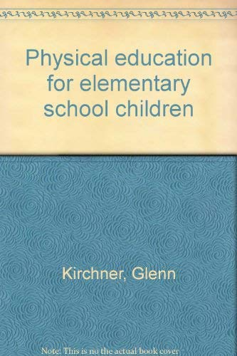 9780697071750: Physical education for elementary school children