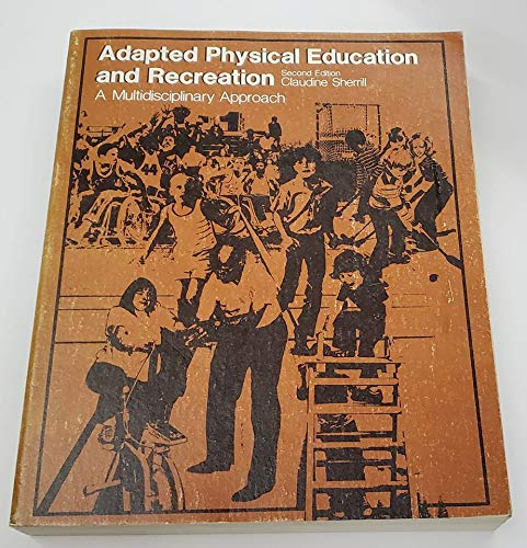 9780697071767: Adapted physical education and recreation: A multidisciplinary approach