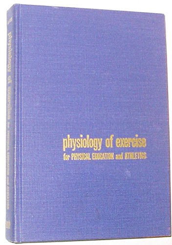 9780697072009: Physiology of Exercise for Physical Education and Athletics