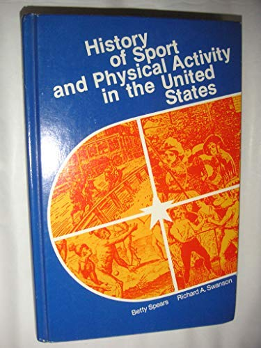 9780697072122: History of sport and physical activity in the United States