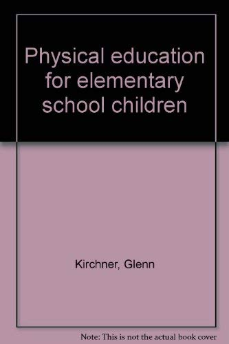 9780697072313: Physical education for elementary school children