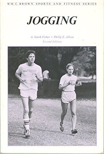 Jogging (Wm C Brown Sports and Fitness: Fisher, A. Garth,