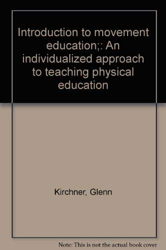9780697072542: Introduction to movement education;: An individualized approach to teaching physical education