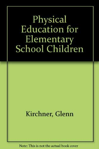 9780697072849: Physical Education for Elementary School Children