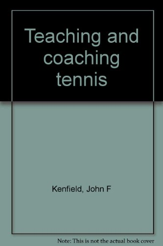 9780697074133: Teaching and coaching tennis