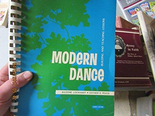Modern dance: Building and teaching lessons: Aileene Simpson Lockhart