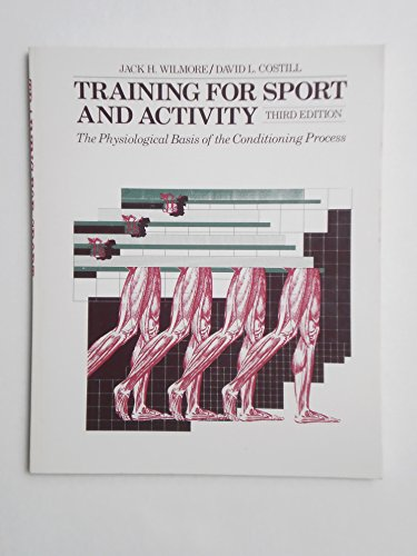 9780697074652: Training for Sport and Activity: The Physiological Basis of the Conditioning Process