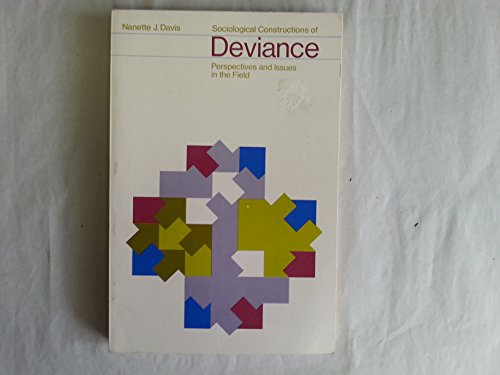 9780697075208: Sociological constructions of deviance: Perspectives and issues in the field (Principal themes in sociology)