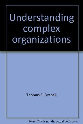 Understanding Complex Organizations (Elements of Sociology: A Series of Introductions)