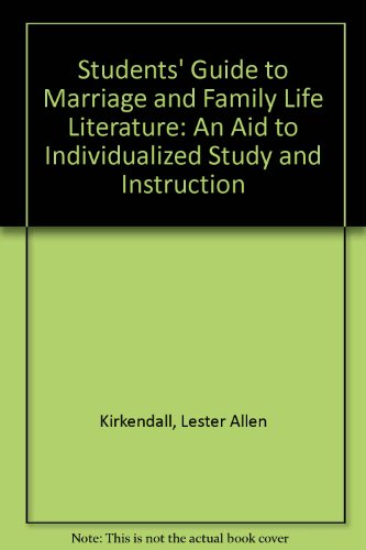 Students' Guide to Marriage and Family Life: Kirkendall, Lester Allen