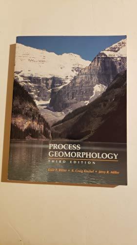 Process Geomorphology: Dale F. Ritter,