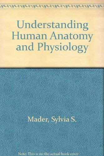 9780697078568: Understanding Human Anatomy and Physiology