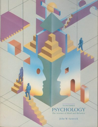 Psychology: The Science of Mind and Behaviour: John W. Santrock