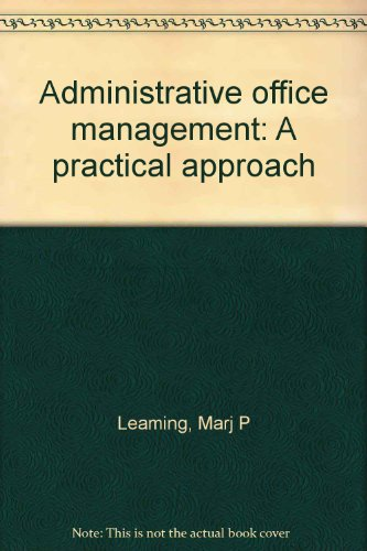 9780697080301: Administrative office management: A practical approach