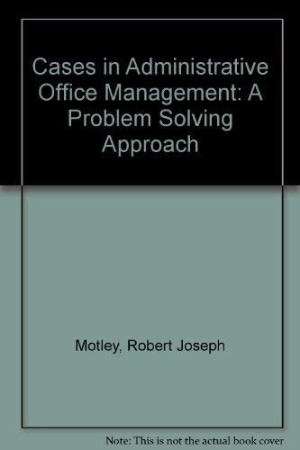 9780697080318: Cases in Administrative Office Management: A Problem Solving Approach