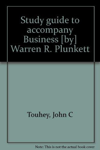 Study guide to accompany Business [by] Warren: John C Touhey