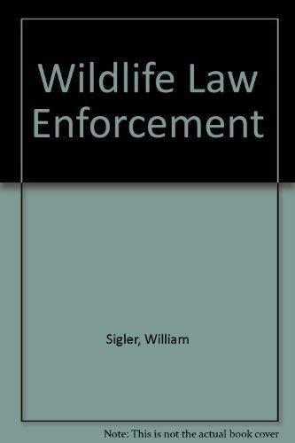 9780697082084: Wildlife Law Enforcement
