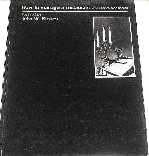 9780697083159: How to Manage a Restaurant: Or Institutional Food Service