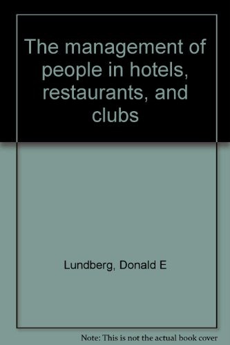 The Management of People in Hotels, Restaurants,: James P. Armatas;