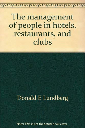 9780697084101: The management of people in hotels, restaurants, and clubs