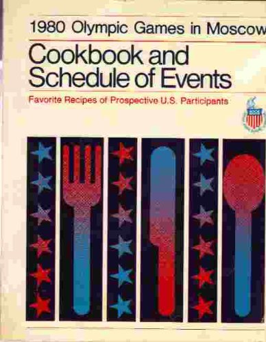 9780697084118: 1980 Olympic Games in Moscow: Cookbook and schedule of events : favorite recipes of prospective U.S. participants