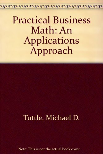 9780697084873: Practical Business Math: An Applications Approach