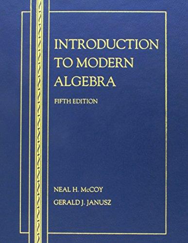 9780697085702: Introduction to Modern Algebra