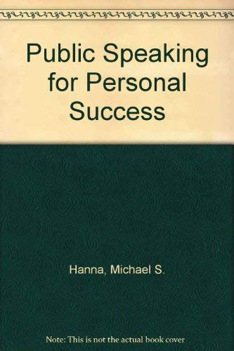 Public Speaking for Personal Success: James W. Gibson;