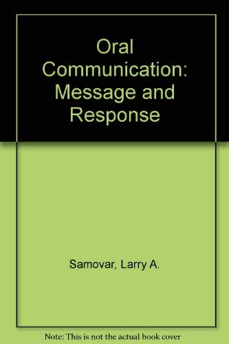 9780697086778: Oral Communication: Message and Response