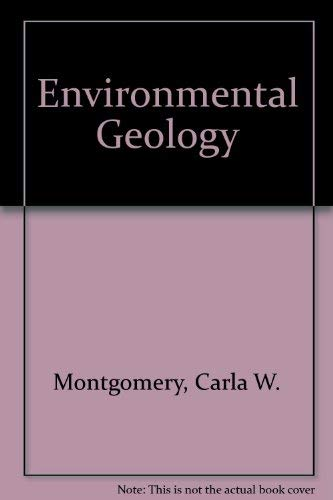 Environmental Geology: Montgomery, Carla W.