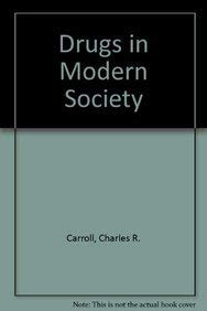9780697100801: Drugs in Modern Society