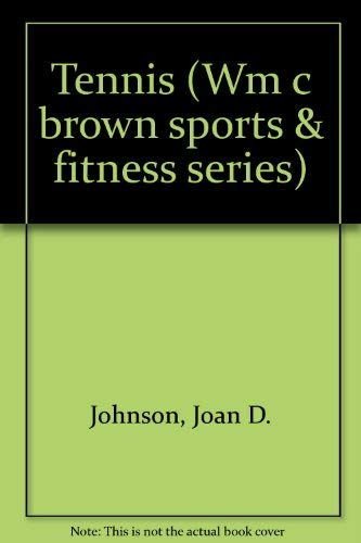 9780697101174: Tennis (Wm C Brown Sports and Fitness Series)