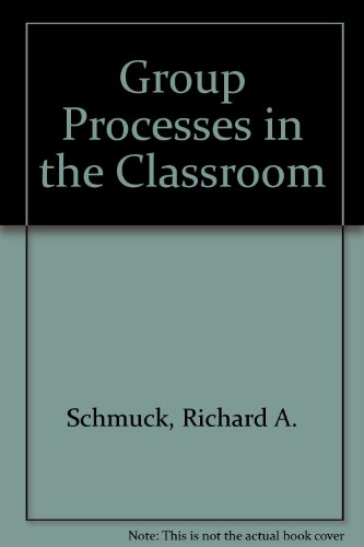9780697101433: Group Processes in the Classroom