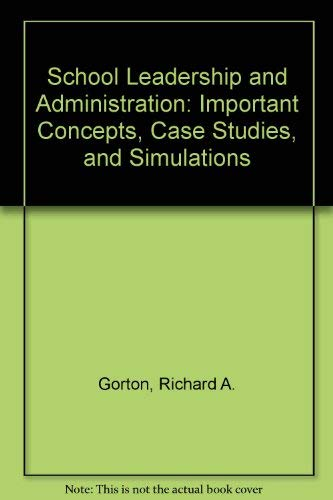9780697103178: School Leadership and Administration: Important Concepts, Case Studies, and Simulations