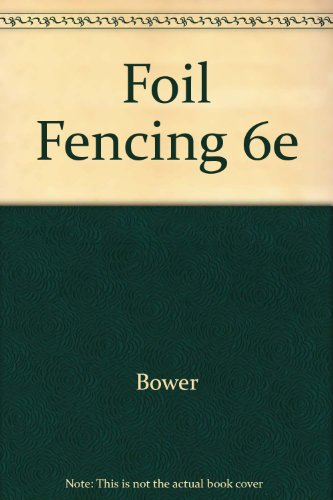 9780697103918: Foil Fencing 6e (WCB sports and fitness series)