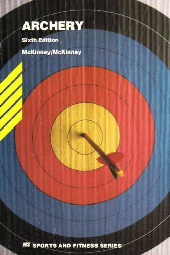 9780697104137: Archery (Wm C Brown Sports and Fitness Series)