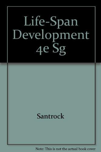 Life-Span Development: Student Study Guide: Santrock, John W.