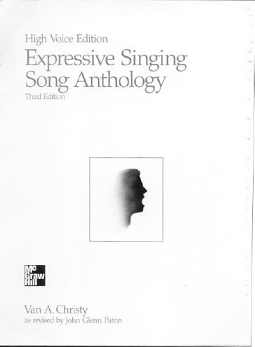 Expressive Singing Song Anthology High Voice Edition: Van A Christy,