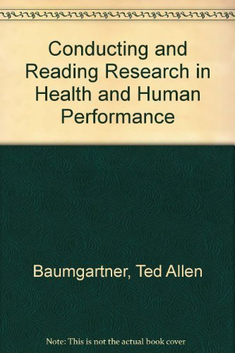 Conducting and Reading Research in Health and: Ted A. Baumgartner,