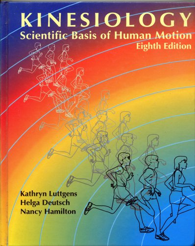 9780697116321: Kinesiology: Scientific Basis of Human Motion