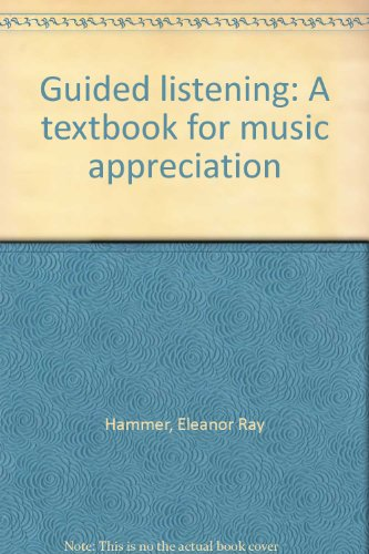 9780697120557: Guided listening: A textbook for music appreciation