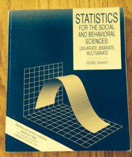 9780697121165: Statistics for the Social and Behavioral Science: Univariate, Bivariate, and Multivariate
