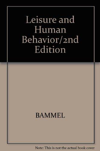 9780697122001: Leisure and Human Behavior/2nd Edition