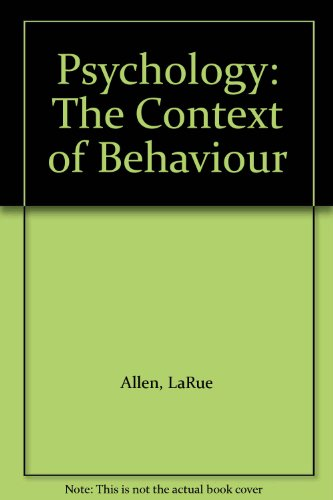 Psychology: The Context of Behaviour: Allen, LaRue, Santrock,