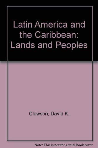 9780697124814: Latin America & the Caribbean: Lands and Peoples