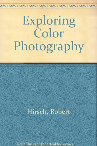 9780697124982: Exploring Color Photography