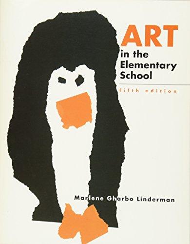 Art in the Elementary School: Marlene Gharbo Linderman