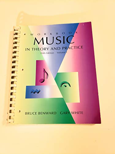 Music in Theory & Practice: Benward, Bruce